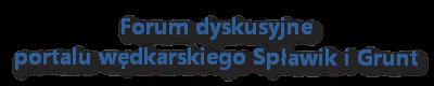 Spławik i Grunt - Forum